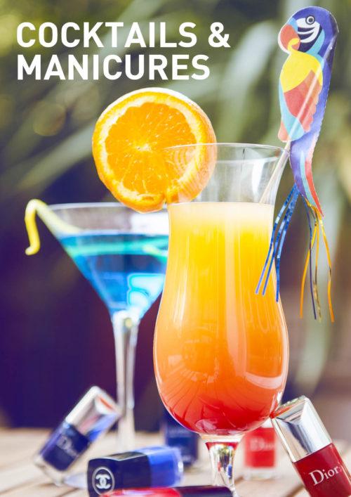 Cocktails & Manicures